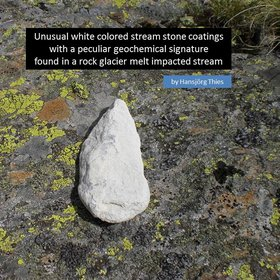 White colored stream stone coatings with a peculiar geochemical signature found in a high mountain stream